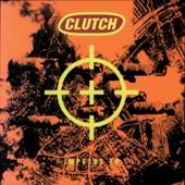 Clutch - High Caliber Consecrator