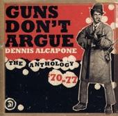 Guns Don't Argue - The Anthology '70-'77