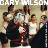 Gary Wilson - Our Last Date