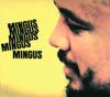 Charles Mingus - Mingus, Mingus, Mingus, Mingus, Mingus  artwork