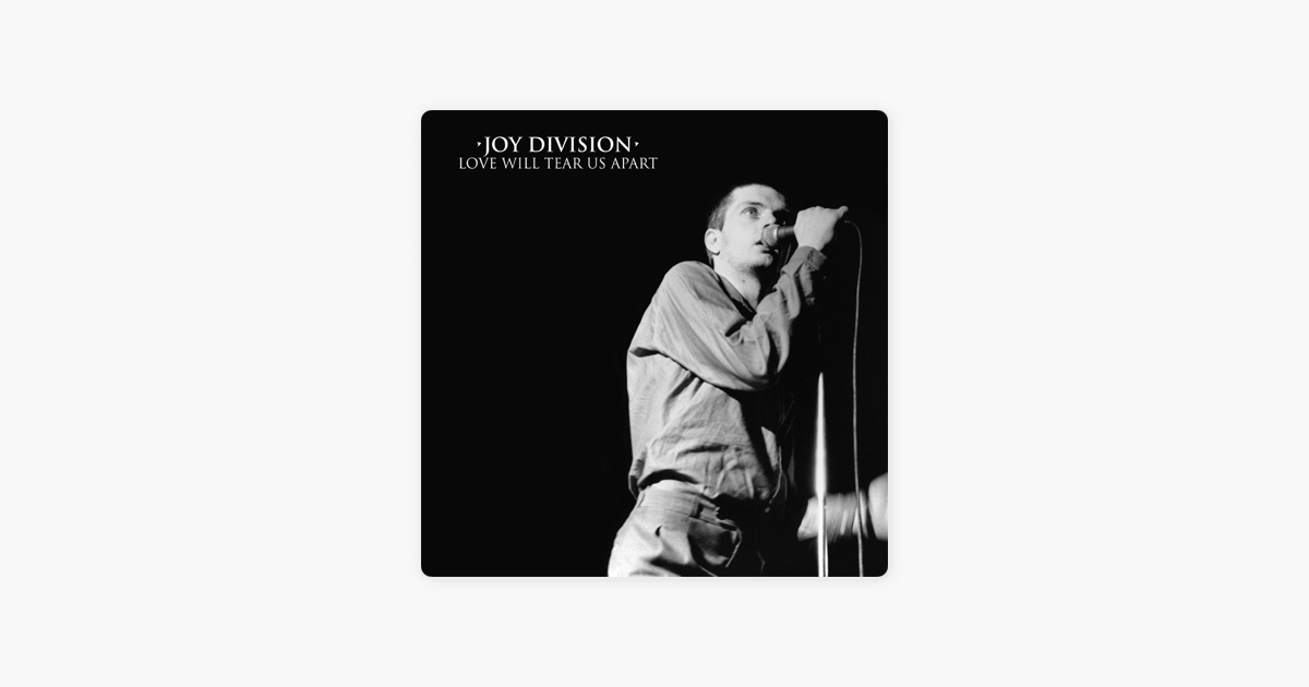 Love Will Tear Us Apart Single By Joy Division