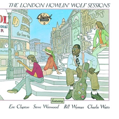 The London Howlin' Wolf Sessions - Howlin' Wolf album