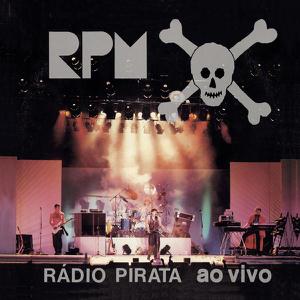 RPM - Rádio Pirata (Ao Vivo)