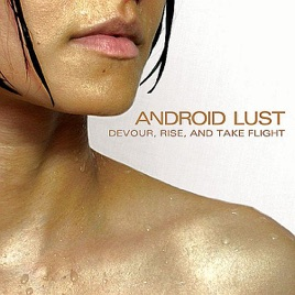 Android lust sex and mutilation
