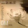 Chanting Om - Music for Deep Meditation