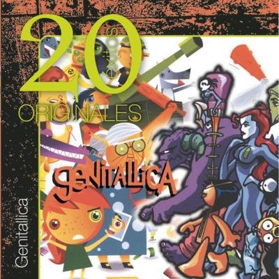 Originales - 20 Exitos - Genitallica