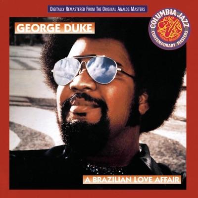 A Brazilian Love Affair - George Duke