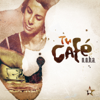 Tu Café - Taken from Superstar Recordings - EP - N.O.H.A.