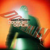 Lucky Peterson - Remember The Day