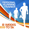 8 Weeks to 5k - Training Program - Personal Running Trainer