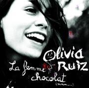 La femme chocolat - Olivia Ruiz - Olivia Ruiz