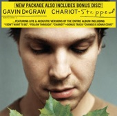 GAVIN DEGRAW - CHARIOT (STRIPPED VERSION)