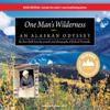 Sam Keith & Richard Proenneke - One Man's Wilderness: An Alaskan Odyssey (Unabridged)  artwork
