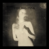 The Big Pink - At War With The Sun