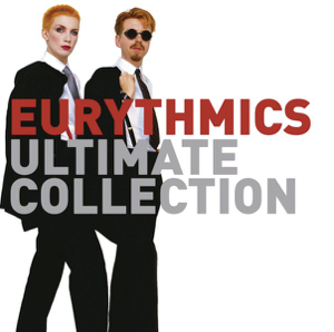 Eurythmics - Eurythmics: Ultimate Collection (Remastered)