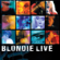 Heart of Glass (Live) - Blondie