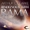 Sir Arthur C. Clarke - Rendezvous with Rama  (Unabridged) artwork