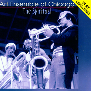 The Art Ensemble of Chicago - The Spiritual