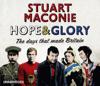 Stuart Maconie - Hope and Glory: The Days That Made Britain (Unabridged) artwork