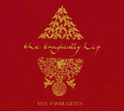 Yer Favourites (International Version) - The Tragically Hip album
