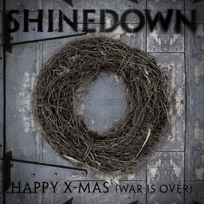 Happy X-Mas (War Is Over) - Single - Shinedown