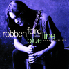 Handful of Blues - Robben Ford & The Blue Line