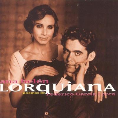 Lorquiana 1 - Poemas de Frederico Garcia Lorca - Ana Belén