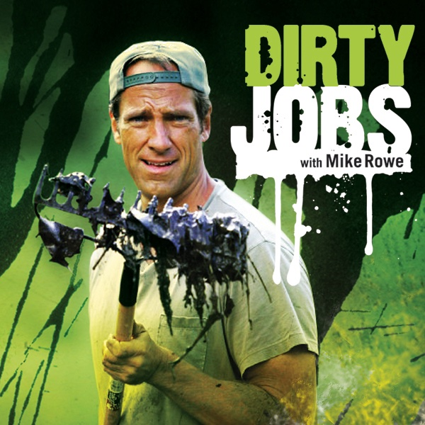 Dirty jobs full episode