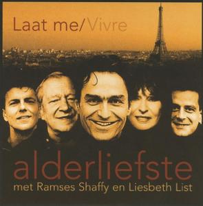 Alderliefste Met Ramses Shaffy En Liesbeth List - Laat Me / Vivre