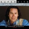 Dan Fogelberg: Super Hits