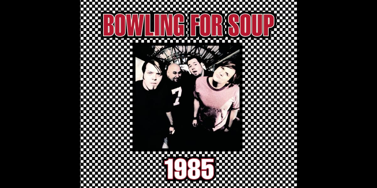 1985 Single By Bowling For Soup On Apple Music