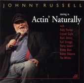 Johnny Russell Feat. Earl Scruggs, Buck Owens, Marty Stuart & Benny Martin - Act Naturally