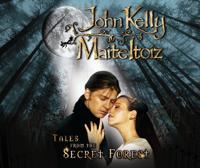 John Kelly & Maite Itoiz - Tales from the Secret Forest artwork