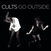 cults - Go Outside