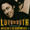 Loudmouth - The Best of Bob Geldof & the Boomtown Rats - Bob Geldof & The Boomtown Rats