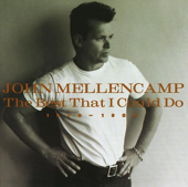 The Best That I Could Do  1978 1988-John Mellencamp