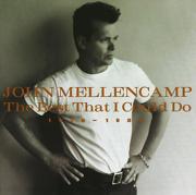 The Best That I Could Do - 1978-1988 - John Mellencamp - John Mellencamp