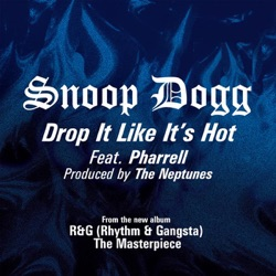 View album Snoop Dogg - Drop It Like It's Hot - Single