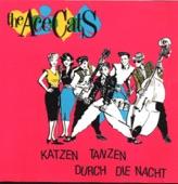 The Ace Cats - Katzen Tanzen Durch Die Nacht (1984)