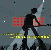 The Gringo Guide to Rock en Español
