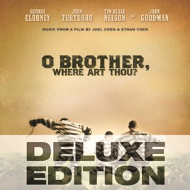 O Brother Where Art Thou Soundtrack Deluxe Edition O Brother, Where Ar...