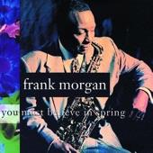 Frank Morgan - While the Gettin's Good Blues