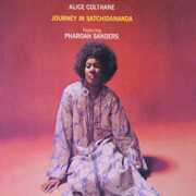 Journey in Satchidananda - Alice Coltrane - Alice Coltrane