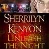 Sherrilyn Kenyon - Unleash the Night: A Dark-Hunter Novel (Unabridged)  artwork