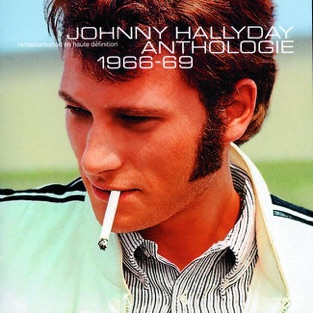 Anthologie 1966-69 – Johnny Hallyday