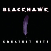 BlackHawk - Every Once In A While