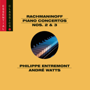 Rachmaninoff: Piano Concertos Nos. 2 & 3 - Philippe Entremont, André Watts & New York Philharmonic - Philippe Entremont, André Watts & New York Philharmonic