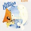 Baby Beluga - Raffi
