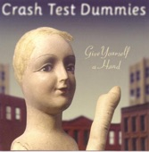 Crash Test Dummies - Pissed With Me