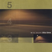 Mike Shupp - Love Comes Down